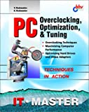 PC Overclocking, Optimization and Tuning
