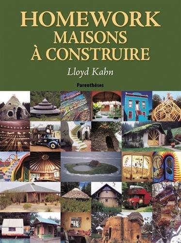 Homework : Maisons à construire par Lloyd Kahn