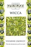 Principles of Wicca (Thorsons Principles Series)