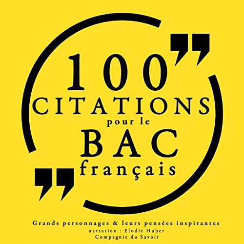 100 citations pour le bac français par  divers auteurs