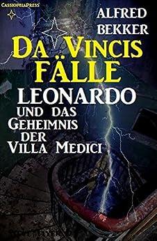 Leonardo und das Geheimnis der Villa Medici