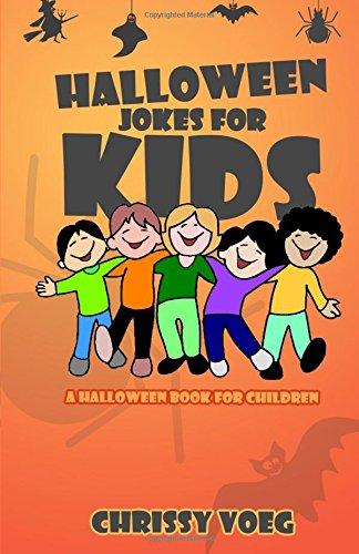 Halloween Jokes for Kids: A Halloween Book for Children