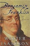 Benjamin Franklin - Une vie américaine