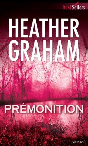 Prémonition (Best-Sellers) par Heather Graham