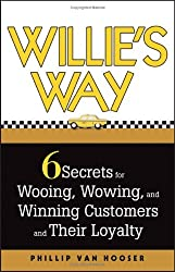 Phillip van hooser books related products dvd cd apparel willies way 6 secrets for wooing wowing and winning customers and fandeluxe Document