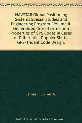 navstar-global-positioning-systems-special-studies-and-engineering-program-volume-ii-generalized-cro