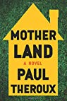 Mother Land par Theroux