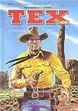 Tex couleur, Tome 1 - Et vint le jour