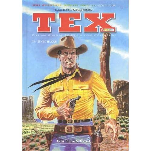 Tex couleur, Tome 1 : Et vint le jour