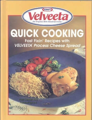 quick-cooking-fast-fixin-recipes-with-velveeta-process-cheese-spread-illustrated-by-publications-int