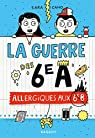 La guerre des 6e A - Allergiques aux 6e B par Sara Cano Fernandez