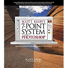 [(Scott Kelby's 7-Point System for Adobe Photoshop CS3)] [By (author) Scott Kelby] published on (October, 2007)