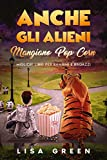 Anche gli Alieni Mangiano PopCorn: I Migliori libri per bambini e ragazzi