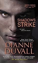 Shadows Strike (Immortal Guardians) by Dianne Duvall (2015-08-25)