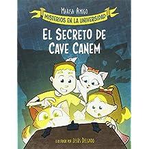 El secreto de cave canem (Misterios en la universidad)