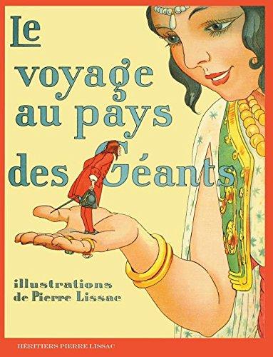 Le Voyage Au Pays Des Geants: Les Aventures de Gulliver par Jonathan Swift