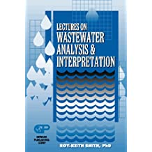Lectures on Wastewater Analysis and Interpretation