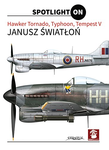 Hawker Tornado, Typhoon, Tempest V (Spotlight on) por Janusz Swiatlon