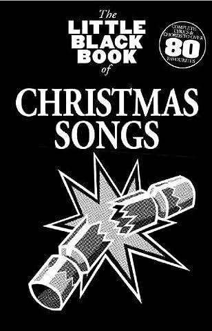 The Little Black Book Of Christmas Songs (Little Black