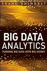 Big Data Analytics: Turning Big Data into Big Money (SAS Institute Inc)