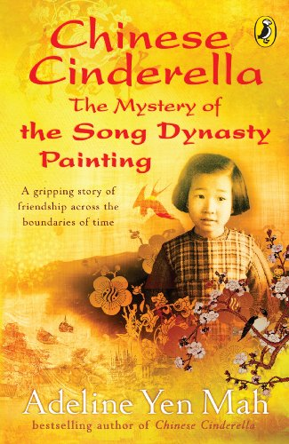 Chinese Cinderella: The Mystery of the Song Dynasty Painting (English Edition)