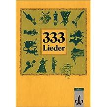 333 Lieder zum Singen, Spielen und Tanzen - Ausgabe Nord
