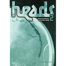 Heads Vol.2