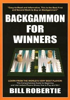 Backgammon For Winners (English Edition) par [Robertie, Bill]