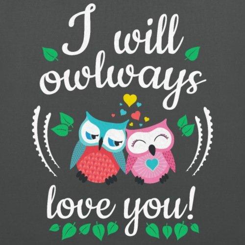 Spreadshirt Verliebte Eulen Owlways Love You Spruch Stoffbeutel Graphite