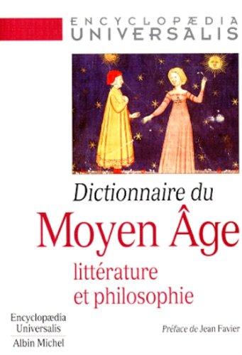 Dictionnaire du Moyen Âge - Littérature et philosophie
