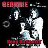 Keep on Rockin' - The Very Best Of Geordie by Geordie