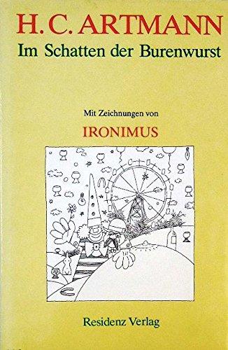 Im Schatten der Burenwurst. Skizzen aus Wien. Mit Zeichnungen von Ironimus (d.i. Gustav Peichl).