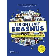 Ils ont fait Erasmus - 30 portraits, 30 ans de découvertes et d'échanges