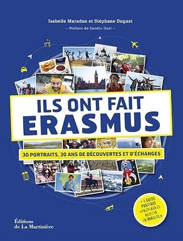 Livres Faits De Societe - Ils ont fait Erasmus - 30 portraits,