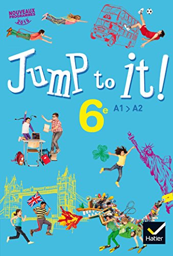 Jump to it ! - Anglais 6e d. 2017 - Livre lve