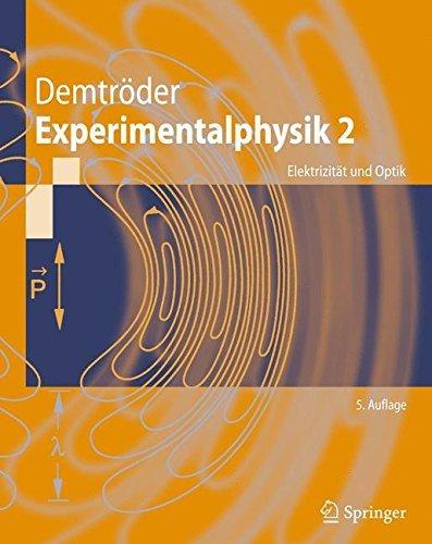 Experimentalphysik 2: Elektrizität und Optik