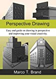 Perspective Drawing: Easy and clear drawing guide for beginners (English Edition)