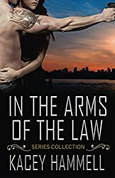 In the Arms of the Law Series Collection