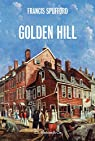 Golden Hill par Spufford