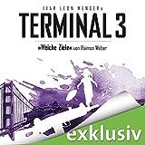 Weiche Ziele: Terminal 3, 4