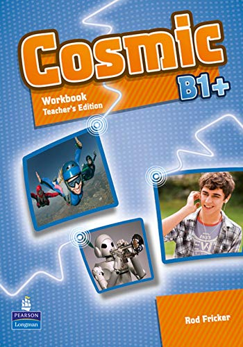 Cosmic B1+ Workbook Teacher's Edition & Audio CDPack