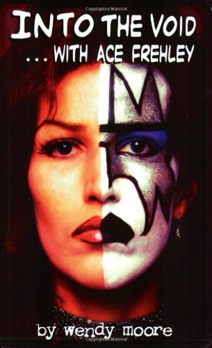 Into the Void... with Ace Frehley by Wendy Moore (31-Oct-2004) Paperback
