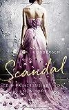 Die Prinzessinnen von New York - Scandal - Anna Godbersen