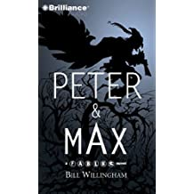 Peter & Max: A Fables Novel (Fables Series Fables)