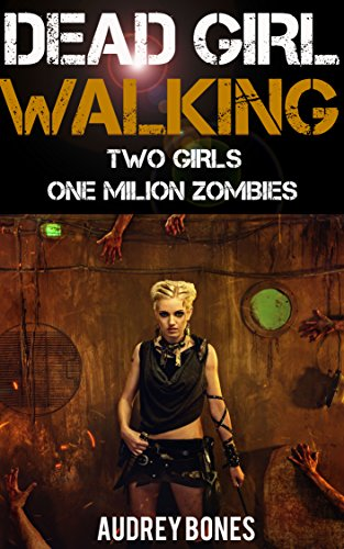 WO GIRLS, ONE MILLION ZOMBIES (English Edition) (Walking Dead Zombie Girl)