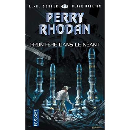 Perry Rhodan n°311 - Frontière dans le néant (2)