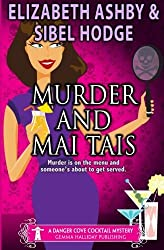 Murder and Mai Tais (Danger Cove) (Volume 2) by Sibel; Ashby, Elizabeth Hodge (2015-04-15)