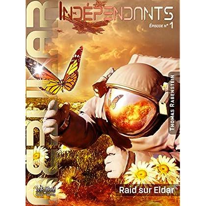 NEBULAR INDÉPENDANTS 1 - Raid sur Eldar: Épisode 1