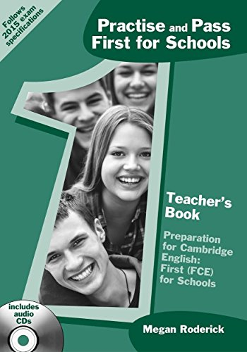 Practise and Pass First for Schools Teachers Book by Megan Roderick (Teacher's Edition, 31 May 2015) Paperback
