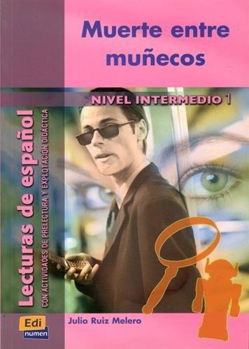 Muerte entre muñecos (Lecturas de español para jóvenes y adult)